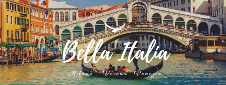 Italy (Milan – Verona –Venice)